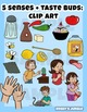 5 Senses + 5 Tastebuds Clip Art Set (plus extras!)