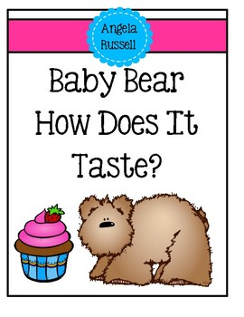 5 Senses Book 6 - Baby Bear How Does It Taste?