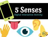 5 Senses Digital Interactive Activity- Distance Learning