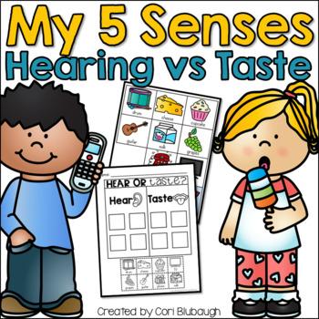 5 Senses - Hearing vs. Taste