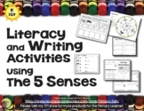 5 Senses Literacy & Writing Activities & Center  -  Common Core Aligned