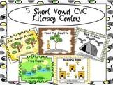 5 Short Vowel CVC Literacy Centers