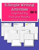 5 Simple Writing Activities Inspired by Picture Books Set 3