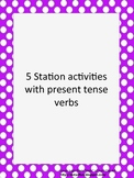 5 Station Activities with Present Tense Spanish Verbs