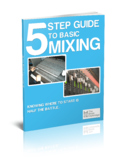 5 Step Guide to Basic Mixing
