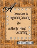 5-Step Sewing Tutorials for Beginners, with Bonus Historical Sewing Guide