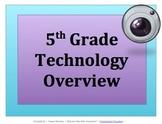 5 TH GRADE TECHNOLOGY OVERVIEW v2