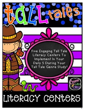 5 Tall Tale Literacy Centers
