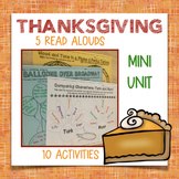 5 Thanksgiving Read Alouds & 10 Activities/Graphic Organizers, CC-Aligned