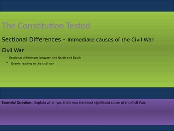 5. The Civil War - Lesson 5 of 8 - Causes of the Civil War