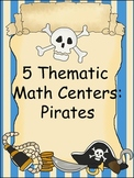 5 Thematic Math Centers:  Pirates