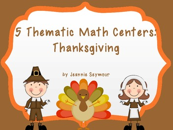 5 Thematic Math Centers:  Thanksgiving