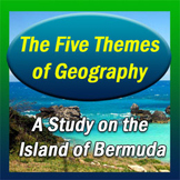 5 Themes of Geography A Study of the Island of Bermuda