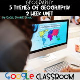 5 Themes of Geography : Google Classroom Integration, 7 Lesson Bundle