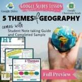 5 Themes of Geography Google Slides and Note Taking Guide