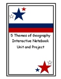 5 Themes of Geography Interactive Notebook Unit with Project