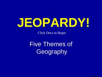 5 Themes of Geography Jeopardy Game
