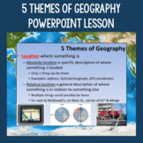 5 Themes of Geography PowerPoint Slides and Activity