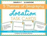 5 Themes of Geography: Location TASK CARDS
