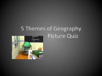 5 Themes of Geography Practice Quiz for Place
