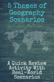 5 Themes of Geography Scenario Practice