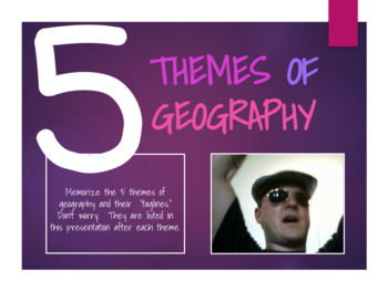 5 Themes of Geography Song and Accompanying PowerPoint
