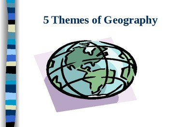5 Themes of Georgraphy