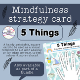 5 Things - Mindfulness strategy card