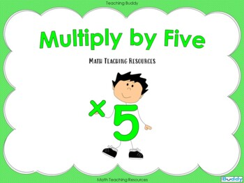 Multiply by Five - Powerpoint and worksheet