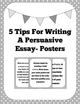 5 Tips For Writing A Persuasive Essay- Posters
