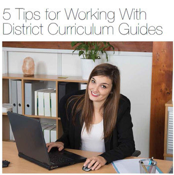 5 Tips for Working With District Curriculum Guides