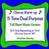 5 Tone Dual Purpose Chorus and Vocal Warm-up ♫  Sheet Music