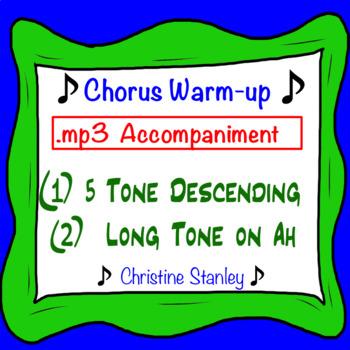 Chorus 5 Tone Warm-up .mp3 Sing-a-long Accomp. Dual Purpos