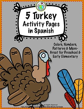 5 Turkey Activity Pages in Spanish Great for Thanksgiving and Fall Themes
