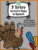 5 Turkey Activity Pages in Spanish Great for Thanksgiving