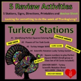 5 Turkey Stations!  Square Numbers, Scientific Notation, P