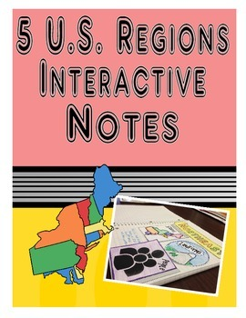 5 US Regions Interactive Notes