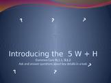 5 W + H PowerPoint Presentation