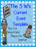 5 W's Current Event Template