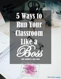 5 Ways to Run Your Classroom Like a Boss