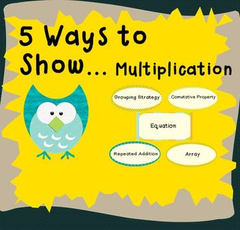 5 Ways to Show (Multiplication)