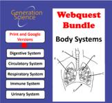 5 Webquests: Digestive, Urinary, Immune, Circulatory & Res