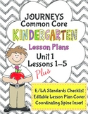 Kindergarten K Lesson Plans Journeys Common Core Unit 1 Lessons 1-5 CCSS 5 Weeks