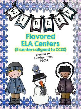 5 Winter Flavored ELA Centers {aligned to CCSS}
