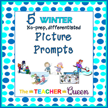 5 Winter No-prep, Differentiated Picture Prompts for Writing
