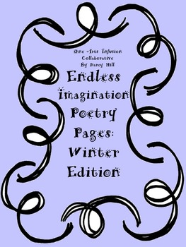 Endless Imagination: Winter Edition (29 pages of pure imagination!!)