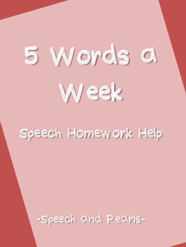 5 Words a Week: Speech Homework Help