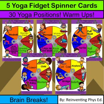 5 Yoga Fidget Spinner: Yoga Warm up or Brain Break: Daily Physical Activity