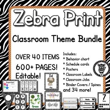 Zebra Print  - Classroom Theme / Decor / Organization Mega Bundle