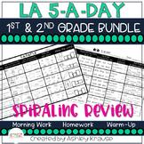5-a-Day LA: 1st & 2nd Grade BUNDLE - MORNING WORK HOMEWORK SPIRAL REVIEW